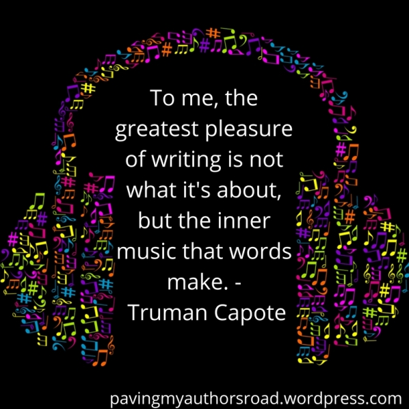 To me, the greatest pleasure of writing is not what it's about, but the inner music that words make. Truman Capote
